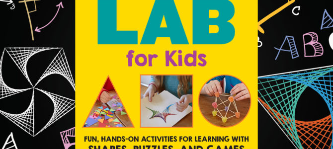 Math Lab for Kids: Fun, At-Home Math Activities & Games