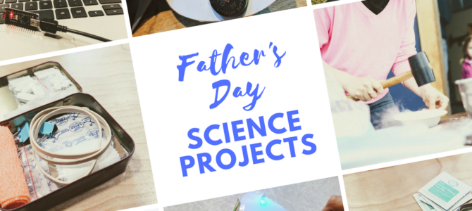 Father's Day Gifts- Science Crafts That Kids Can Make