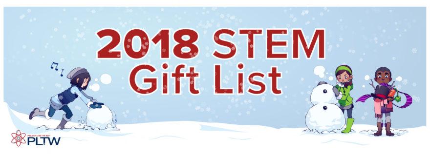 PLTW STEM Gift List 2018